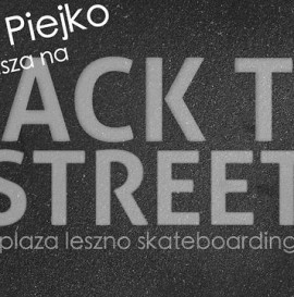 Jakub Piejko zaprasza na Back To The Streets