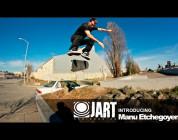 Jart Skateboards - Introducing Manu Etchegoyen