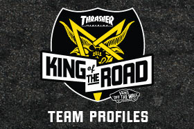 King Of The Road 2012: Team Profiles