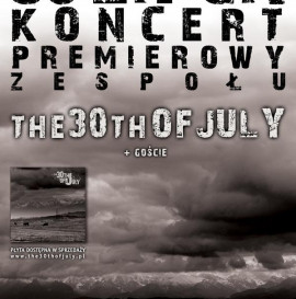 Koncert The 30th of July