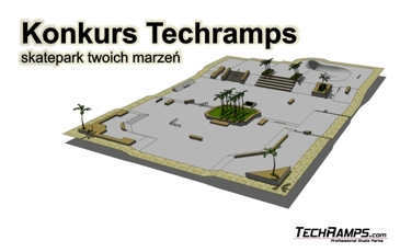 "Konkurs Techramps - ""Skatepark Twoich Marzeń"""