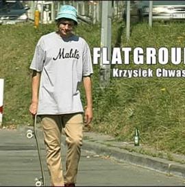 Krzysiek Chwas | FLATGROUND