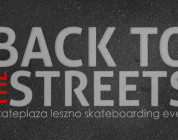 Leszno – Back To The Streets – 12.05.2012