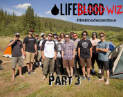Lifeblood X Blood Wizard Summer Tour - Part 3