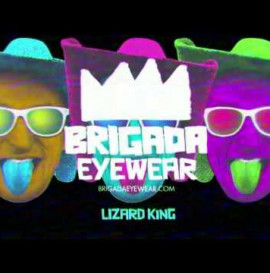 Lizard King Brigada Commercial