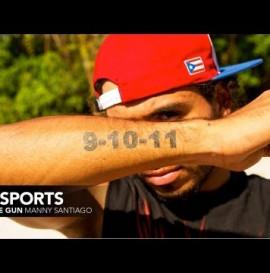 Manny Santiago 9-10-11 Tattoo Story - AlliSports Under The Gun