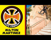 Milton Martinez | Independent Trucks Commercial
