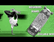 My Neighbors – Darren Navarrette for Creature Skateboards