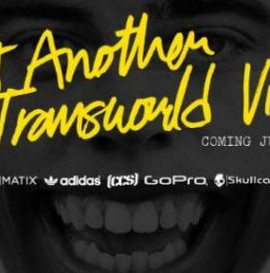 NOT ANOTHER TRANSWORLD VIDEO TRAILER