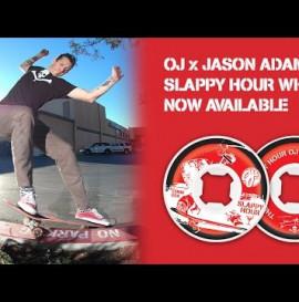 OJ Wheels Presents: Slappy Hour with Jason Adams