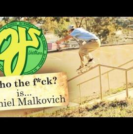 OJ Wheels Who The F#ck is Daniel Malkovich