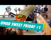 Omar sweet friday #1