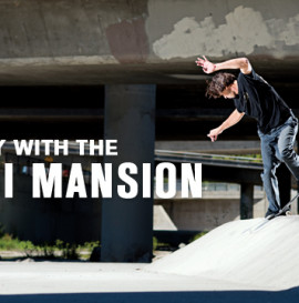 "One Day With: Louie, Cairo ""Zack At The enjoi Mansion"""