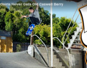 Osiris 'Never Gets Old' Caswell Berry