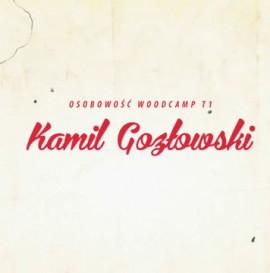 Osobowość T1 Woodcamp 2013: Kamil Gozłowski