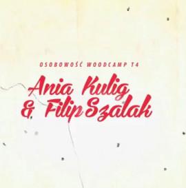 Osobowość T4 Woodcamp 2013: Ania Kulig & Filip Szalak