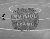 Outside The Frame Trailer