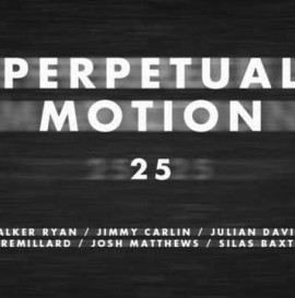 'Perpetual Motion' Official Trailer