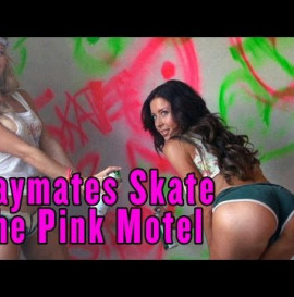 Playboy Playmates Skate The Pink Motel
