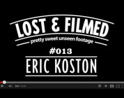 Pretty Sweet Lost & Filmed Clip of the Day with Eric Koston