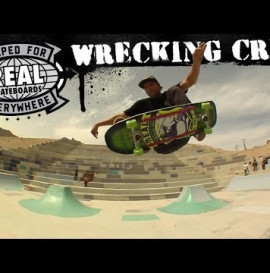 REAL Skateboards: Wrecking Crew