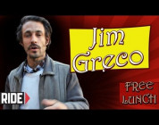 RIDE CHANNEL - FREE LUNCH WITH JIM GRECO
