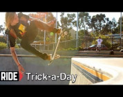 RIDE CHANNEL - TRICK A DAY - FAKIE OLLIES ON TRANNY - CHRIS GREGSON