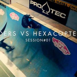 Riders vs Hexacoptere