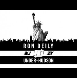 RON DEILY: UNDER THE HUDSON