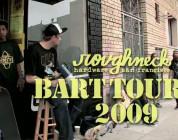 Roughneck BART Tour