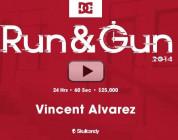 RUN & GUN Vincent Alvarez