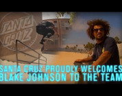 "Santa Cruz: Blake Johnson ""Welcome to the Team"""