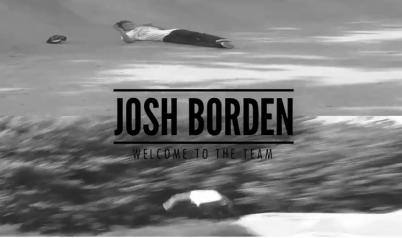 Santa Cruz: Josh Borden - Welcome To The Team