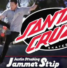 Santa Cruz: Justin Strubing And The Jammer Strip