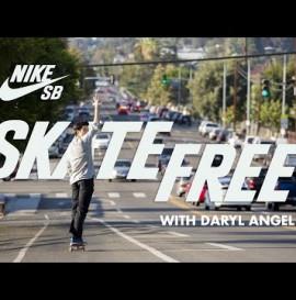 Skate Free - Daryl Angel