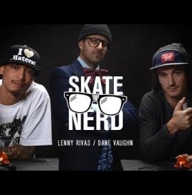 Skate Nerd: Lenny Rivas Vs. Dane Vaughn - TransWorld SKATEboarding
