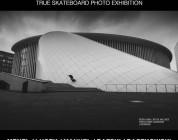 SKATE OR DIE- True skateboard photo exhibition