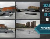 Skatepark w Szczecinie oddany do użytku !!!