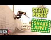 Stevie Perez Ride or Die - Shake Junt