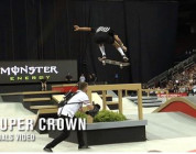 Street League Super Crown World Championship Finals Video