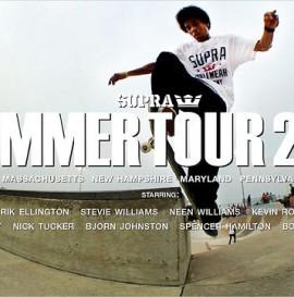 SUPRA 2012 SUMMER TOUR VIDEO
