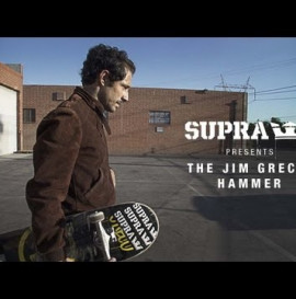 SUPRA PRESENTS JIM GRECO AND THE HAMMER