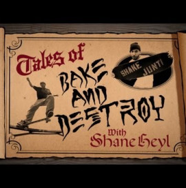 Tales of Bake and Destroy: Shane Heyl