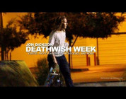 THE DEATHWISH VIDEO WEEK: JON DICKSON DAY 3