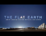 THE FLAT EARTH - Official Trailer