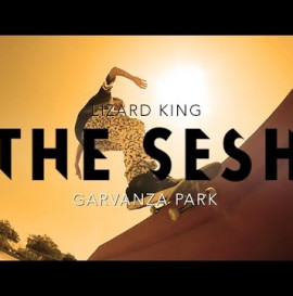 The Sesh: Lizard King at Garvanza Park