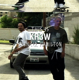 This Is KR3W Spencer Hamilton
