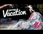 Thrasher Vacation: England