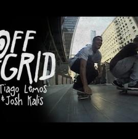 Tiago Lemos & Josh Kalis - Off The Grind