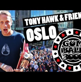 TONY HAWK & FRIENDS OSLO GUMBALL 3000